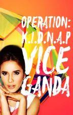 Kidnap Vice Ganda by AtengAlena