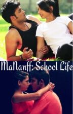 MaNanff: School Life by i_luv_ky2_