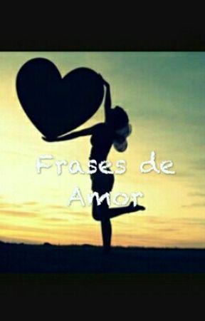 100 Frases De Amor Me Gusta El Silencio Wattpad