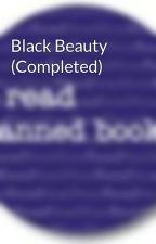 Black Beauty (Completed) by BannedBooks