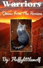 Warriors: Omens from the Horizon by Fluffylittlewolf