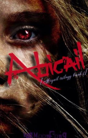 Abigail (girlxgirl) [Book #1 in the Abigail series] by IceMoonSong