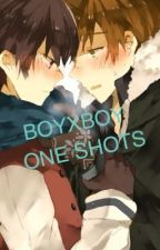 BoyxBoy One Shots by Nuttycandy13