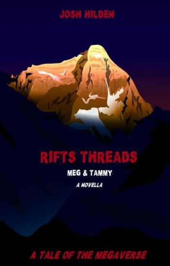 Rifts Threads: Meg & Tammy (A Novella)
