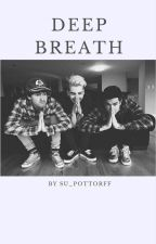 DEEP BREATH // KIAN & JC FF by Su_Pottorff