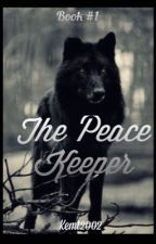 The Peace Keeper  by kemt2002