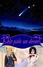 Solo pide un deseo _Raura_ by NinaPyxis