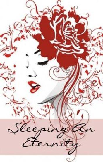 Sleeping An Eternity