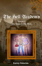 The Hell Academy Vol.1 The Curse of the Moon by the_funny_bastard
