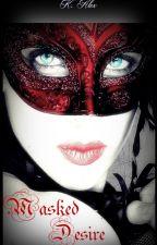 Masked Desire by KeyAlex5
