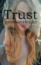 TRUST by gewoonRienke