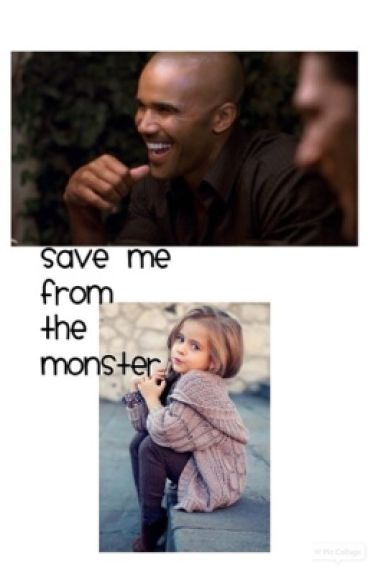Save me from the monster