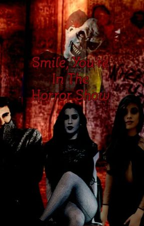 Smile, You're In The Horror Show by hofftmistery