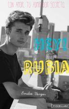 Hey! Rubia by emilia_vargas