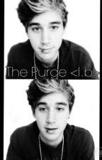 The Purge (Luke Brooks AU) [ON HOLD] by justsoomenormalgirl