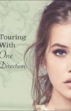 Touring with One Direction? by karanna32