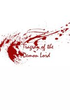 Tragedy of the Demon Lord by ToumeiNingen
