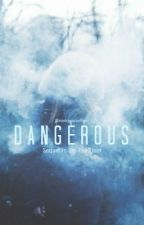Dangerous [Bradley Simpson] Sequel to On the Floor (novella) by finishyourcoffee