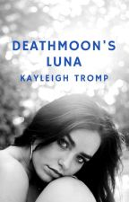 DeathMoon's Luna by baby_writer29