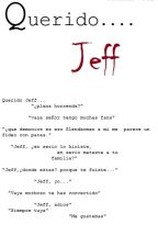 Querido Jeff  (Jeff The Killer) by Chanel---Nro2