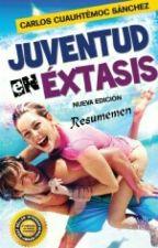 """Juventud en Extasis """"Resumen"""" by Danahealexandra"""