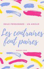 Les Contraires Font Paires by -Sarah-love-