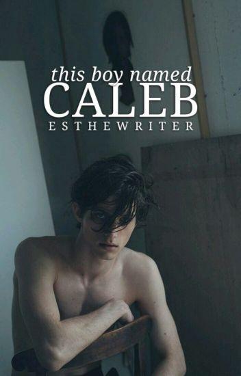 This Boy Named Caleb