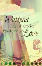 Wattpad English Stories I've read and love! by MYfallenvamp