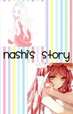 Nashi's Story(ON HOLD) by fairlylocalnemo