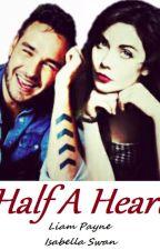 Half A Heart Liam Payne [PT] by fanfic1D_Z_M