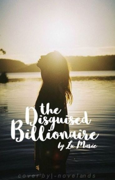 The Disguised Billionaire