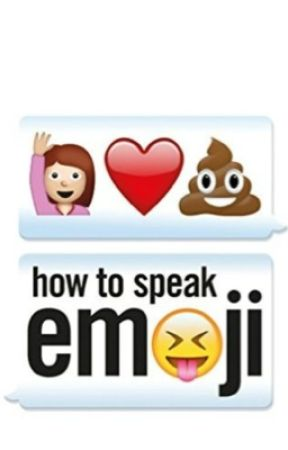 How to speak EMOJI by IblackIwhiteI