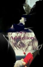 ~~~Sex Addiction~~~(Hot)(Raura)~~(En Edición) by GirlmeetsAustinAlly