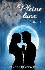 Pleine Lune * Sous contrat d'édition* by Vanesse31