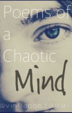 Poems of a chaotic Mind by vinillabob7999