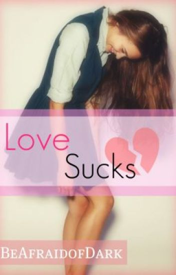 Love Sucks