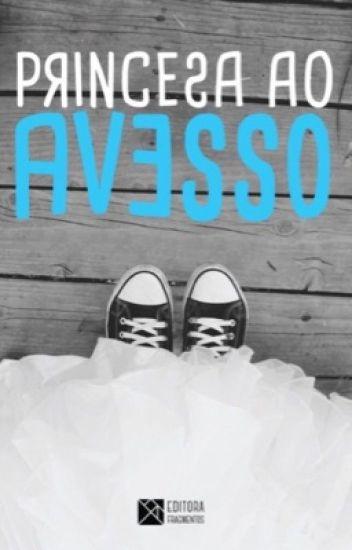 Princesa ao avesso - Livro 1