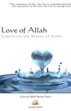Love of Allah - Beauty of Salah by Jannah_Buddy