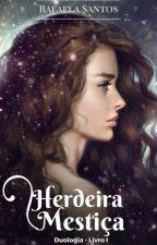 Herdeira Mestiça (Duologia Sekret - Livro I) by RafahSt9