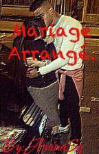 Mariage Arrangé. by AminaSg