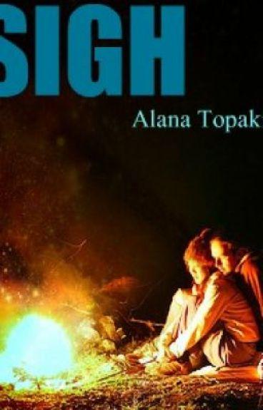 Sigh by alanatopakian