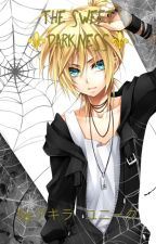 ♣The Sweet Darknes's♣Len Kagamine x Reader by yun_stop