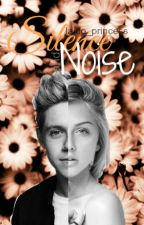 Silence & Noise ( Niall Horan ) by laido_princess