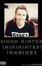 Simon Minter/Miniminter Imagines by almightyhannah