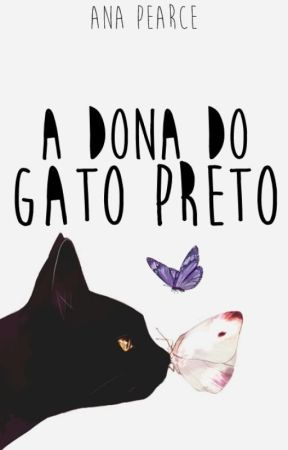 A Dona do Gato Preto by HiPearce