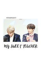 My sweet teacher. [Yoonmin] by MirosMoon01