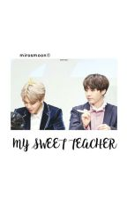 My Sweet Teacher. YOONMIN by -hoberry