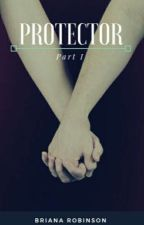Protector by Bree_G_Tyler
