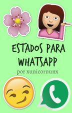 ESTADOS PARA WHATSAPP | xunicornunx by xunicornunx
