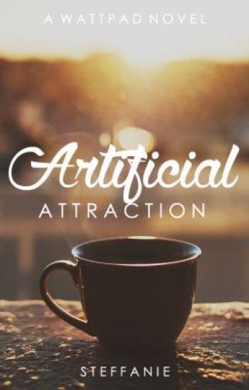 Artificial Attraction [three]